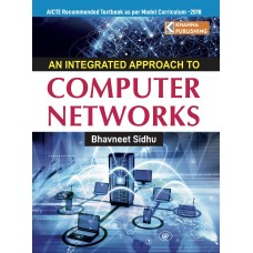 An Integrated Approach to Computer Networks