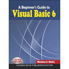 A Beginner's Guide to Visual Basic 6 (w/CD)
