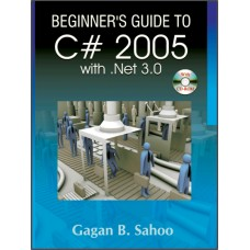 Beginner's Guide to C# 2005 with Net 3.0 (w/CD)