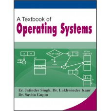 A Textbook of Operating Systems