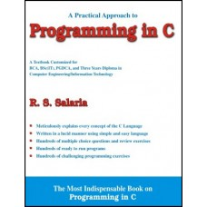 A Practical Approach to Programming in C