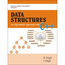 Data Structures - An Algorithmic Approach with C++