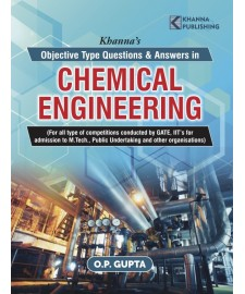 Khanna's Qbjective Type Ques. & Ans. in Chemical Engineering
