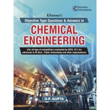Khanna's Objective Type Questions & Answers in Chemical Engineering