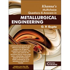 Khanna's Multichoice Questions & Answers in Metallurgical Engineering