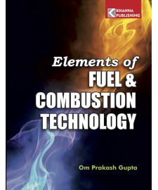 Elements of Fuel & Combustion Technology