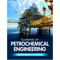 Elements of Petrochemical Engineering