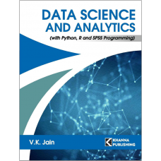 Data Science and Analytics (with Python, R and SPSS Programming)