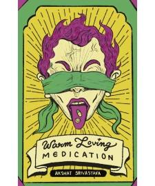 Warm Loving Medication