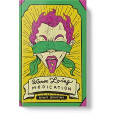 Warm Loving Medication (Hardbound)